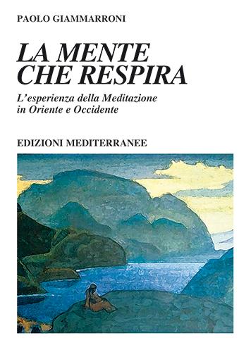 Libri | LA MENTE CHE RESPIRA di Paolo Giammarroni